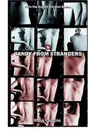 Candy from Strangers (August Riordan)