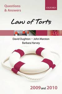 Q & A Law of Torts 2009 and 2010 (Blackstone's Law Questions and Answers)