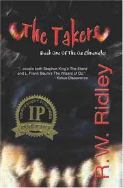 The Takers: Book One of the Oz Chronicles (SIGNED)