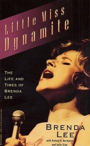 Little Miss Dynamite  The Life and Times of Brenda Lee