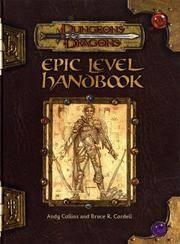 Epic Level Handbook (Dungeon & Dragons d20 3.0 Fantasy Roleplaying)