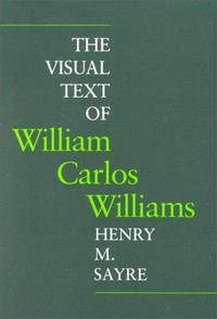 The Visual Text Of William Carlos Williams