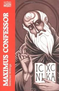 Maximus Confessor: Selected Writings, by   ed. - Paperback - from Sutton Books and Biblio.com