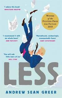 image of Less: Winner of the Pulitzer Prize for Fiction 2018