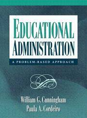 Educational Administration: a Problem Based Approach