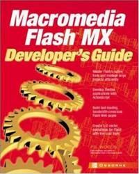Macromedia Flash MX Developer's Guide