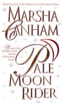 Pale Moon Rider [Mass Market Paperback]  by Canham, Marsha