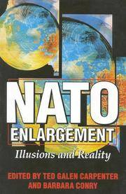 NATO Enlargement : Illusions and Reality [Paperback]  by Carpenter, Ted