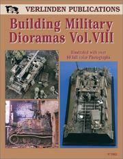Building Military Dioramas, Vol. VIII