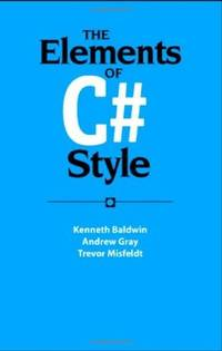 THE ELEMENTS OF C# STYLE (PB 2006)