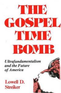 The Gospel Time Bomb