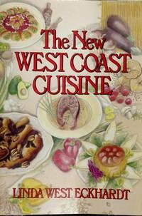 The New West Coast Cuisine