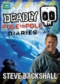Deadly Pole to Pole Diaries