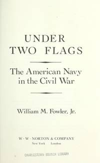 Under Two Flags : The American Navy in the Civil War