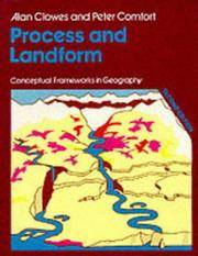 Process and Landform - Conceptual Frameworks in Geography - A Level and Higher Education