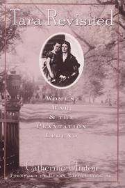 Tara Revisited. Women, War, & the Plantation Legend