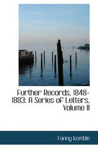 Further Records, 1848-1883