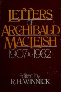 image of Letters of Archibald Macleish: 1907 to 1982