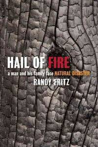 HAIL OF FIRE - A man and his family face Natural Disaster
