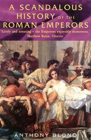 A Scandalous History of the Roman Emperors
