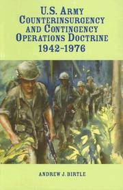 U. S. Army Counterinsurgency and Contingency Operations Doctrine 1942-1976