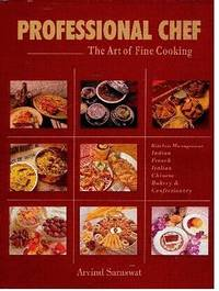 Professional Chef: The Art of Fine Cooking,Indian,French,Italian,Chinese,Bakery &...