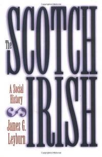 The Scotch-Irish: A Social History