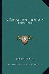 image of A Pagan Anthology: Poems (1918)