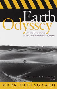 image of Earth Odyssey: Around the World in Search of Our Environmental Future