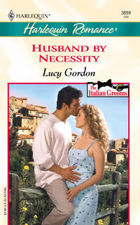 Husband By Necessity (The Italian Grooms) (Harlequin Romance #3659)
