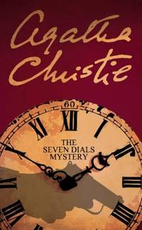 The Seven Dials Mystery by Christie, Agatha - 1971