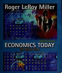 Economics Today: The Micro View by  Roger LeRoy Miller - Paperback - 2003-06-01 - from Universal Textbook (SKU: SKU0031485)