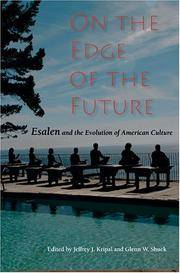 ON THE EDGE OF THE FUTURE: Esalen & The Evolution Of American Culture