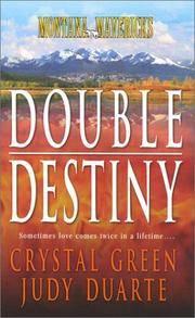 Montana Mavericks: Double Destiny: 2 Novels in 1
