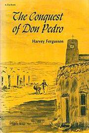 The Conquest of Don Pedro.