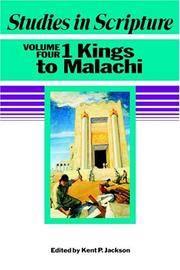 Studies in Scripture Volume 4: 1 Kings to Malachi