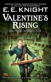 Valentine's Rising - Vampire Earth vol. 4