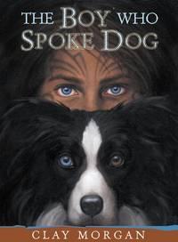 The Boy Who Spoke Dog
