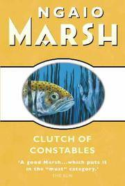 Clutch of Constables by Marsh, Ngaio - 2000-04-17