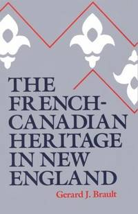 THE FRENCH CANADIAN HERITAGE IN NEW ENGLAND.