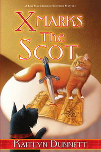 X Marks the Scot (A Liss MacCrimmon Scottish Mystery)