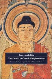 Drama of Cosmic Enlightenment: Parables, Myths, and Symbols of the White Lotus Sutra.