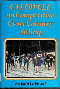 image of Caldwell on Competitive Cross-Country Skiing