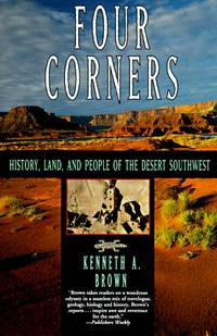 Four Corners History, Land, and People of the Desert Southwest