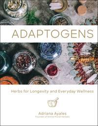 ADAPTOGENS: Herbs For Longevity & Everyday Wellness (H)