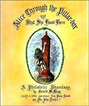 Alice Through the Pillar-box and What She Found There