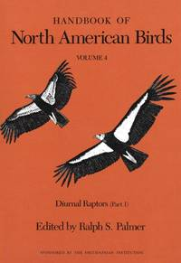 Handbook of North American Birds  Volume 4, Diurnal Raptors