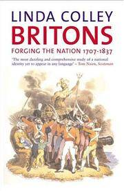 Britons: Forging the Nation, 1707–1837, Second Edition (Yale Nota Bene)