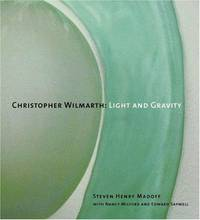 Christopher Wilmarth: Light and Gravity