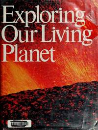 image of Exploring Our Living Planet